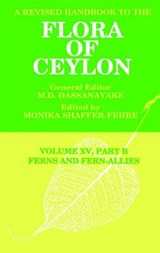 A Revised Handbook to the Flora of Ceylon, Vol. XV, Part B |  |