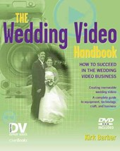 Wedding Video Handbook | Kirk Barber |