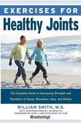 Exercises for Healthy Joints | William Smith |