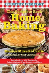 Country Comfort the Complete Book of Home Baking