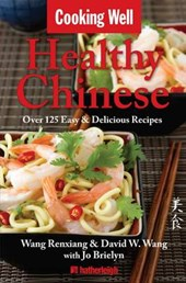 Cooking Well Healthy Chinese