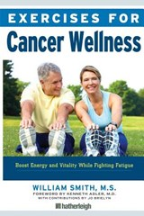 Exercises for Cancer Wellness | William Smith |