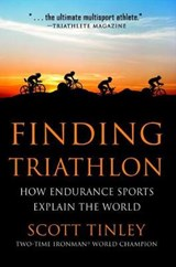 Finding Triathlon | Scott Tinley |