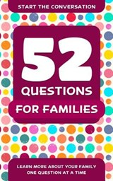 52 Questions for Families | Travis Hellstrom |