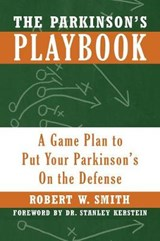 The Parkinson's Playbook | Robert Smith |