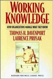 Working Knowledge | Davenport, Thomas H. ; Prusak, Laurence |