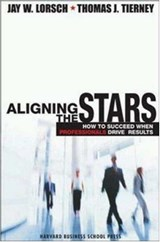 Aligning the Stars | Lorsch, Jay William ; Tierney, Thomas J. |