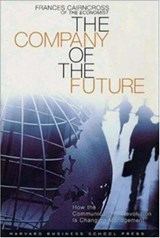 The Company of the Future | Frances Cairncross |