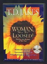 Woman, Thou Art Loosed! | T. D. Jakes |