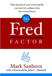 The Fred Factor | Mark Sanborn |