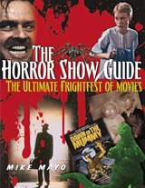 The Horror Show Guide | Mike Mayo |