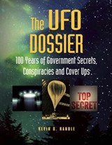 The UFO Dossier | Kevin D Randle |