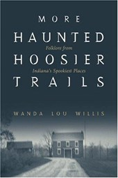More Haunted Hoosier Trails | Wanda Lou Willis |