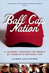 Ball Cap Nation | Jim Lilliefors |