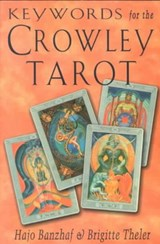 Keywords for the Crowley Tarot | Hajo Banzhaf |
