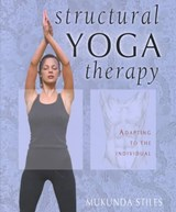 Structural Yoga Therapy | Mukunda Stiles |