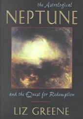 The Astrological Neptune and the Quest for Redemption | Liz Greene |