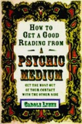 How to Get a Good Reading from a Psychic Medium | Carole Lynne |
