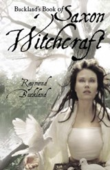 Buckland's Book of Saxon Witchcraft | Raymond Buckland |