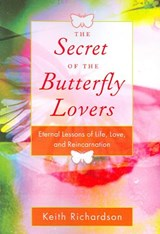 Secret of the Butterfly Lovers | Keith Richardson |