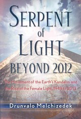 Serpent of Light | Drunvalo Melchizedek |