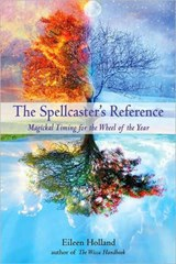 The Spellcaster's Reference | Eileen Holland |