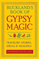 Buckland's Book of Gypsy Magic | Raymond Buckland |