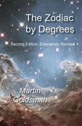 The Zodiac by Degrees | Martin Goldsmith |