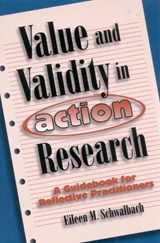 Value and Validity in Action Research | Eileen M. Schwalbach |