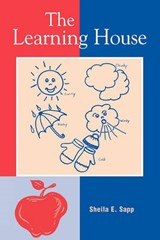 The Learning House | Sheila E. Sapp |