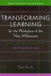 Transforming Learning for the Workplace of the New Millennium - Book
