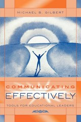 Communicating Effectively | Michael B. Gilbert |