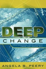 Deep Change | Angela B. Peery |
