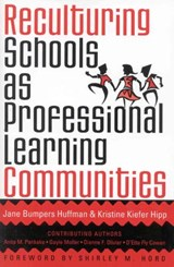 Reculturing Schools as Professional Learning Communities | Jane Bumpers Huffman |