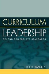 Curriculum Leadership | Leo H. Bradley |