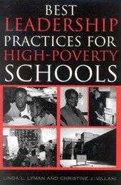 Best Leadership Practices for High-Poverty Schools | Linda L. Lyman |