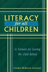 Literacy for All Children | Carolyn M. Lawrence |