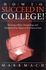 How to Succeed in College! | Mark J. Mach |