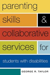 Parenting Skills and Collaborative Services for Students with Disabilities