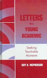 Letters to a Young Academic | Guy McPherson |