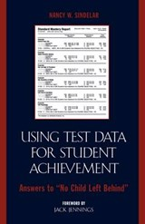 Using Test Data for Student Achievement | Nancy W. Sindelar |