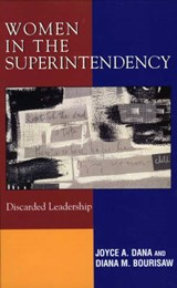 Women in the Superintendency | Joyce A. Dana |