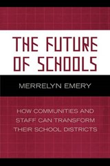 The Future of Schools | Merrelyn Emery |