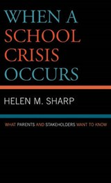 When a School Crisis Occurs | Helen M. Sharp |