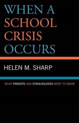 When a School Crisis Occurs | Helen Sharp |