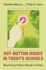 Hot-Button Issues in Today's Schools | Philip D. Vairo |