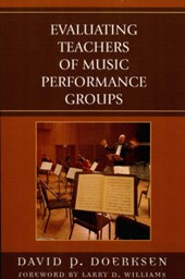 Evaluating Teachers of Music Performance Groups