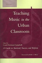 Teaching Music in the Urban Classroom, Volume