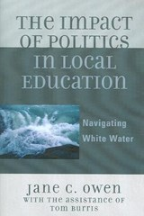 The Impact of Politics in Local Education | Jane C. Owen |