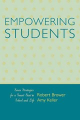 Empowering Students | Robert Brower |